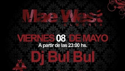 Bul Bul en Mae West Almería
