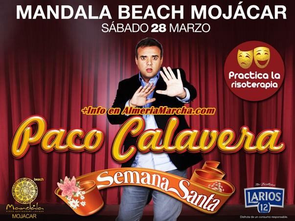 Paco Calavera en Mandala Mojácar en Semana Santa 2015