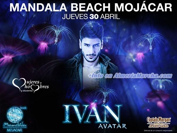 Iván Avatar, 30 de Abril '15 en Mandala Mojácar