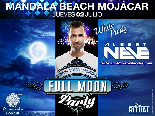 Full Moon Party en Mandala Mojácar con Albert Neve