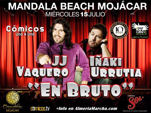 JJ Vaquero e Iñaki Urrutia en Mandala Mojácar
